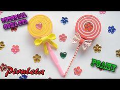 ♥ Tutorial Piruleta de Goma Eva (Foamy): ♥ - YouTube