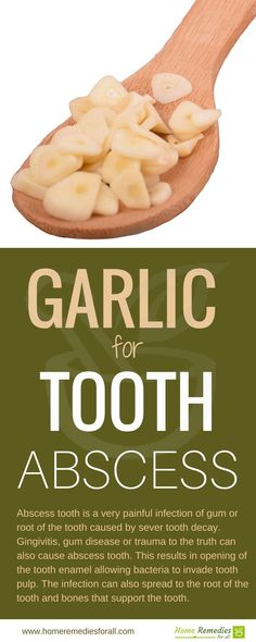 get rid of tooth abscess with garlic