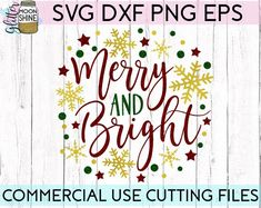 Merry And Bright svg dxf png eps Files for Cutting Machines Cameo Cricut, Christmas, Cute, Girly, Wi Family Shirt Design, Silhouette Design, Silhouette Studio, Silhouette Cameo, Christmas Svg, Christmas Ideas, Christmas Decorations, Cardmaking And Papercraft, Merry And Bright