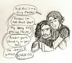 """""""This is my tiny Master."""" """"Anakin I'm not that short."""" """"My teeny tiny precious Master."""" """"Anakin you're standing on your toes."""" """"The ittiest bittiest-"""" """"ANAKIN.""""<<OH MY GOD this is gold Star Wars Rebels, Star Wars Clone Wars, Star Wars Jokes, Star Wars Fan Art, Star War 3, The Force Is Strong, Anakin Skywalker, Bad Feeling, Netflix"""