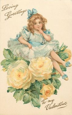 Frances Brundage postcard, Girl sits on yellow roses Embossed, used 1912 Victorian Valentines, Vintage Valentine Cards, Vintage Greeting Cards, Vintage Ephemera, Vintage Pictures, Vintage Images, My Sweet Valentine, Poster, Yellow Roses
