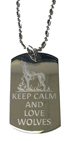 Keep Calm and Love Wolves - Military Dog Tag, Luggage Tag Metal Chain Necklace Dog Tags http://smile.amazon.com/dp/B00LOVS4NE/ref=cm_sw_r_pi_dp_kwW7tb00DSX9T