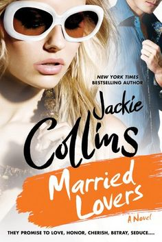 Married Lovers by Jackie Collins http://www.amazon.com/dp/B008W3I7XE/ref=cm_sw_r_pi_dp_t3OOvb073T4ZA