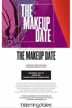 You are kindly invited to an amazing Makeup Event on Saturday July23rd! #CreedBoutique #AventuraMall #TheMakeUpDate