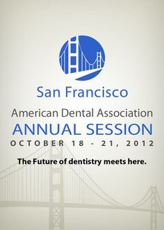 Dr. LeBlanc attended the ADA Annual Session October 18-21 in San Francisco.The ADA Annual Session brings together leaders in dental practice, research, academics and the industry to offer more than 280 continuing education courses over four days.
