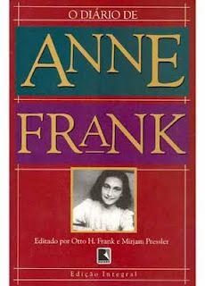 O diario de Anne Frank Um dos primeiros livros que li...