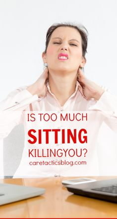 Is too much sitting killing you? | caretacticsblog.com--so wish when our office was being designed they would have took this into consideration!