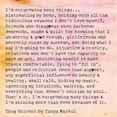 Thug unicorn, outgrowing things, self care The Words, Words Quotes, Me Quotes, Sayings, Swag Quotes, Thug Unicorn, Meaningful Quotes, Inspirational Quotes, Frases