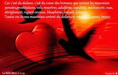 Claudine Michau - Google+ Jésus qui connaît bien le coeur de l'homme, nous met en garde contre ce qui peut en sortir.... Veillons bien sur notre coeur !