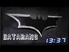 Want to be batman try making the batarang its really easy.