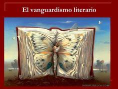 Principales movimientos de vanguardia literaria con repercusión en la Literatura española. Características y ejemplos.