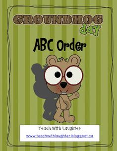 Teach With Laughter: Groundhog Day ABC Freebie Kindergarten Groundhog Day, Groundhog Day Activities, Fun Classroom Activities, Classroom Fun, Holiday Activities, Kindergarten Activities, Too Cool For School, School Holidays, Word Work