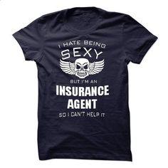 i am an INSURANCE AGENT - #shirt women #slouchy tee. I WANT THIS => https://www.sunfrog.com/LifeStyle/i-am-an-INSURANCE-AGENT-43850886-Guys.html?68278