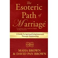#Book Review of #TheEsotericPathofMarriage from #ReadersFavorite - https://readersfavorite.com/book-review/the-esoteric-path-of-marriage  Reviewed by Mamta Madhavan for Readers' Favorite  The Esoteric Path of Marriage: A Guide To Spiritual Enlightenment Through Relationship by Maha Brown and David Pan Brown is an engaging read which revolves around the importance of being in the right relationship. This will take one on a liberating path of spiritual enlightenment and it is ...