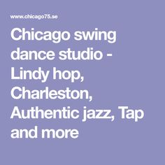 Chicago swing dance studio - Lindy hop, Charleston, Authentic jazz, Tap and more