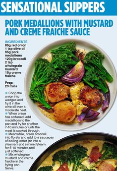 Pork medallions with mustard and creme fraiche sauce (pictured) takes ...