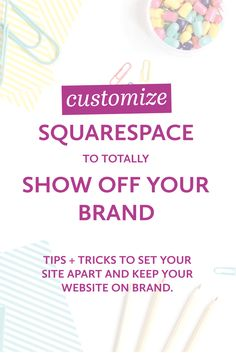 Not going to lie, guys - I sort of geek out when it comes to customizing  Squarespace.  One of the biggest complaints I hear about Squarespace is  that all the sites look the same, and there's no real way to customize it  aside from photos, images, and copy.  Don't believe it, friends.  With some  custom CSS and HTML knowledge, you can take your Squarespace site from  run-of-the-mill template to amazing, on-brand website.