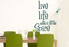 Live life with a little spice!