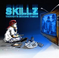 Skillz – Thoughts Become Things | Dope-Sheet Network – Hip Hop From The UK Shores