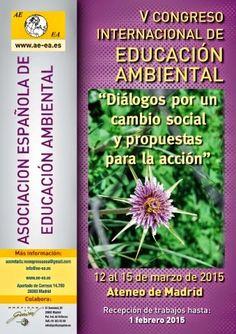 ECO-DIARIO-ALTERNATIVO: Madrid: V CONGRESO INTERNACIONAL DE EDUCACIÓN AMBIENTAL del 12 al 15 de marzo 2015.