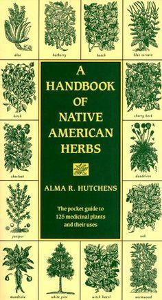 A Handbook of Native American Herbs...