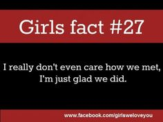 Girl fact so true ,,,its my favorite number