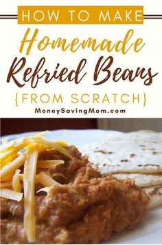 Homemade Refried Beans are healthier, less expensive, and better tasting! And they're SO easy to make with this simple recipe!