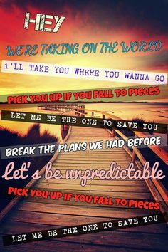 Let's be unpredictable.. - 5 Seconds Of Summer