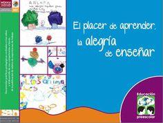 Educación Preescolar: El placer de aprender, la alegría de enseñar