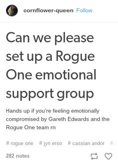 It's been a month and I am still emotionally compromised. Rogue One, Star Wars