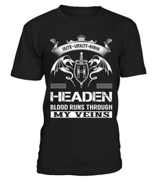 HEADEN Blood Runs Through My Veins  Funny helden T-shirt, Best helden T-shirt