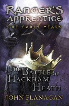 The Battle of Hackham Heath : John Flanagan : 9780440870838   THE SAME WORLD. BRAND NEW STORIES. The peace in Araluen is under threat and newly crowned King Duncan must prepare for war. Morgarath is in hiding, recruiting an army of savage beasts known as Wargals for his next attack.