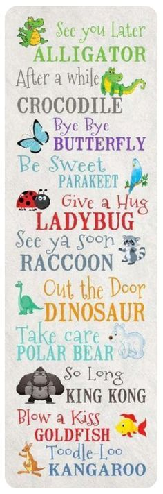 Such cute sayings for the classroom! See You Later Alligator by Summer Snow The Words, Cute Quotes, Funny Quotes, Baby Quotes, Quotes Kids, Smile Quotes, Awesome Quotes, Mom Quotes, See You Later Alligator