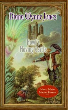 howls moving castle If you liked the movie you'll adore the book.