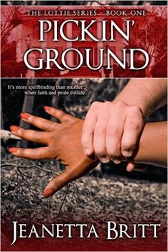 Pickin' Ground (The Lottie Series Book 1) - Kindle edition by Jeanetta Britt. Literature & Fiction Kindle eBooks @ Amazon.com.