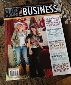 Where WOMEN CREATE BUSINESS edition magazine featuring the JUNK GYPSIES . . avail online in GYPSYVILLE {junk gypsy co}
