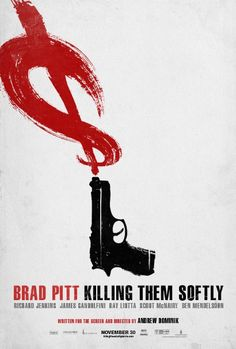 Killing Them Softly - 2012