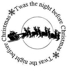 Twas the night before Christmas silhouette Christmas Vinyl, Christmas Words, Noel Christmas, Christmas Clipart, Christmas Quotes, Christmas Images, Christmas Signs, Christmas Printables, All Things Christmas