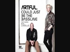 Artful ft.Kal Lavelle - Could Just Be The Bassline (Sonic Soul Remix)