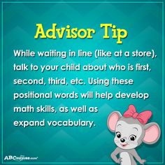 Advisor Tip: While waiting in line (like at a store), talk to your child about who is first, second, third, etc. Using these positional words will help develop math skills, as well as expand vocabulary. #ABCmouse #AdvisorTip #mathskills #kids