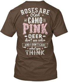 Even though I don't hunt that is still a funny comeback for the pink camo haters  #southern #sassy #country