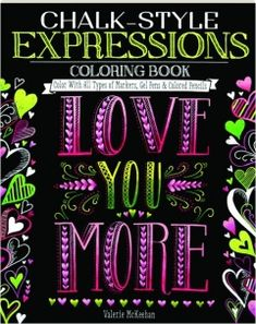Chalk-Style Expressions Coloring Book: Color With All Types of Markers, Gel Pens & Colored Pencils (Design Originals) 32 Charming Designs of Uplifting, Heartfelt Messages, in the Chalk Folk Art Style Bleistift Design, Adult Coloring, Coloring Books, Hand Painted Crosses, Lily And Val, Chalk Lettering, Pencil Design, 5d Diamond Painting, Chalkboard Art