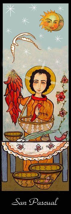 San Pascual- patron Saint of Cooks