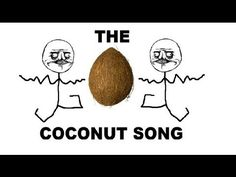 The Coconut Song - (Da Coconut Nut) This is hilariously stupid Weird Songs, Funny Songs, Funny Quotes, Life Quotes, Funny Pranks, Funny Texts, Song Playlist, Great Videos, Super Quotes
