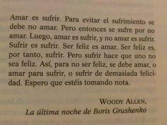Espero que estéis tomando nota... - Woody Allen