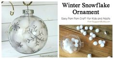 Winter Snowflake Ornament Craft for Kids: Use pom poms and clear plastic bulbs to make these easy and quick Christmas ornaments. Great fine motor practice and perfect for kids of all ages (toddler, preschool and up! Easy Christmas Ornaments, Clear Ornaments, Cheap Christmas Gifts, Snowflake Ornaments, Homemade Christmas, Simple Christmas, Christmas Bulbs, Christmas Crafts, Snowflakes