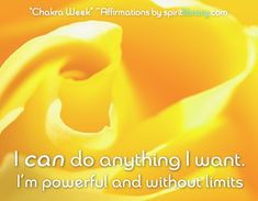 *Chakra Week* ~ Affirmations by SpiritLibrary.com ~ Third Chrakra