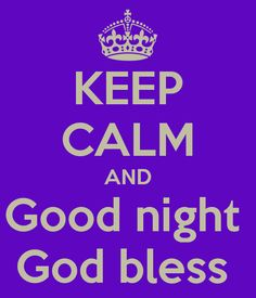 good night and god bless - Google Search