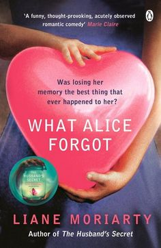 What Alice Forgot by Liane Moriarty. Story of a woman who loses her memory of the last 10 years of her life. Really enjoyed this - a relatively easy read but well written and an interesting idea.