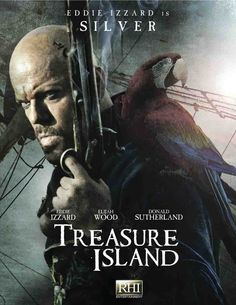 'Treasure Island' poster. I loved this movie! Eddie Izzard was BRILLIANT!